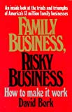 Family Business, Risky Business, David Bork, 0963702807