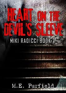 Heart on the Devil's Sleeve (Miki Radicci Book 7)