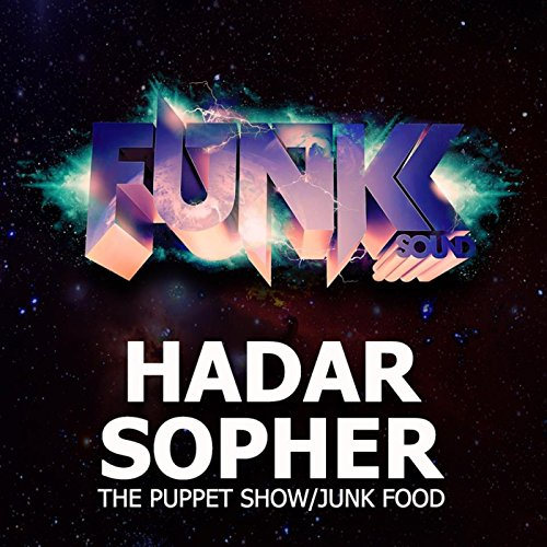 The Puppet Show/Junk Food