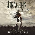 Dragons Need Love, Too: I Like Big Dragons Series, Book 2 | Lani Lynn Vale