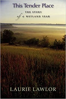 Book This Tender Place: The Story of a Wetland Year