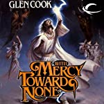 With Mercy Toward None: Dread Empire, Book 5   Glen Cook