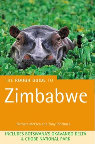 The Rough Guide to Zimbabwe 4 (Rough Guide Travel Guides)...