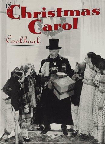 Christmas Carol Cookbook (Hollywood Cookbook)