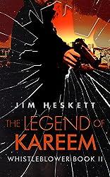 The Legend of Kareem (Whistleblower Trilogy Book 2)