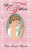 Sweet Fifteen, Diane Gonzales Bertrand, 155885133X
