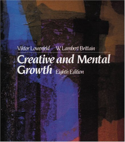Creative and Mental Growth (8th Edition) by Prentice Hall