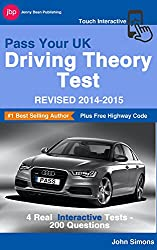 Pass Your UK Driving Theory Test - Revised 2014-2015: 4 Full Interactive Tests (English Edition)