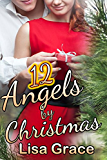 12 Angels by Christmas: Sweet Christmas Romance