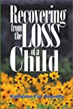 img - for Recovering from the Loss of a Child book / textbook / text book