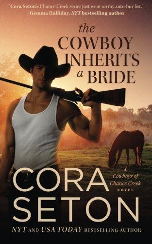 The Cowboy Inherits a Bride (Cowboys of Chance Creek) PDF