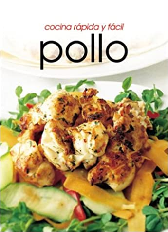 Cocina Rapida Y Facil | Buy Pollo Cocina Rapida Y Facil Book Online At Low Prices In India