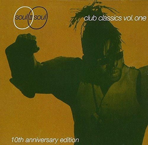 Vol. 1 - Club Classics 10th Anniversary by Soul II Soul (1999-05-18) (Soul Ii Soul Club Classics Vol One)