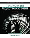 img - for Teamwork and Project Management (Basic Engineering Series and Tools) by Smith, Karl 4th edition (2013) Paperback book / textbook / text book