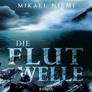 Die Flutwelle Audiobook