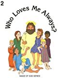 Who Loves Me Always?, Catholics United for the Faith Staff, 089870328X