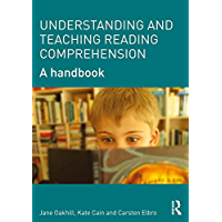 Understanding and Teaching Reading Comprehension: A handbook