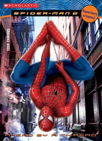Read Online Spiderman Movie Ii: Ahead By A Thread (Spider-man 2) pdf