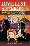 Love, Lust and Terror, Gloria Shepherd, 0595308627
