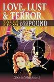 Love, Lust and Terror, Gloria Shepherd, 0595308627