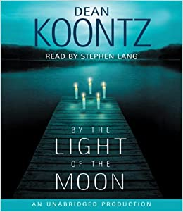 By the Light of the Moon (Dean Koontz)