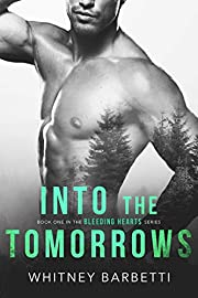 Into the Tomorrows (Bleeding Hearts Book 1)