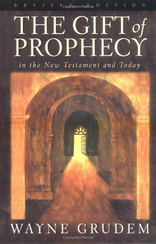 The Gift Of Prophecy In The New Testament And Today Epub