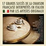 17 Grands Succes De La Chanson