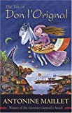 The Tale of Don L'Orignal, Antonine Maillet, 0864924194