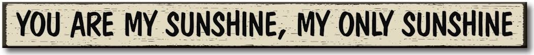 My Word! You are My Sunshine - Wooden Sign