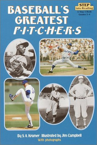 Baseball's Greatest Pitchers (Step into Reading)