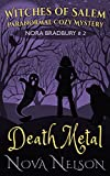 Death Metal: Witches of Salem (Nora Brad...
