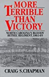 More Terrible Than Victory, Craig S. Chapman, 1574882198