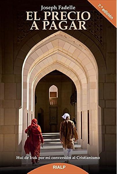 El precio a pagar (Biografías y Testimonios): Amazon.es: Fadelle ...