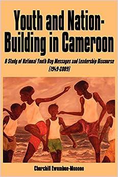 Escrito por Churchill Ewumbue-Monono: Youth and Nation-Building in ...