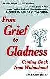 From Grief to Gladness, Jane Griz Jones, 1891874063
