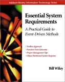 Essential System Requirements: A Practical Guide to Event-driven Methods (Addison-Wesley Information Technology Series)