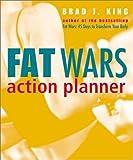 Fat Wars Action Planner, Brad J. King, 0470832509