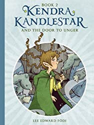 Kendra Kandlestar and the Door to Unger (The Chronicles of Kendra Kandlestar Book 2)