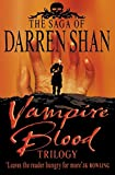 Vampire Blood Trilogy: Books 1 - 3 (The Saga of Darren Shan)