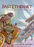 img - for Fast Ethernet: Dawn of a New Network book / textbook / text book