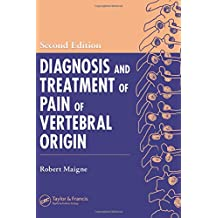 Diagnosis and Treatment of Pain of Vertebral Origin, Second Edition
