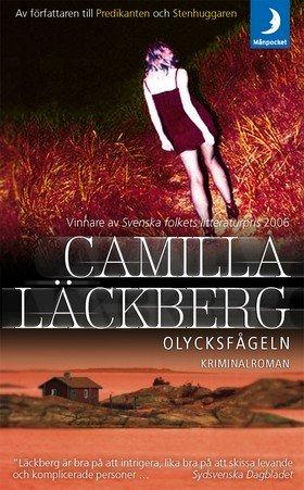 """Läckberg, Camilla - Olycksfågeln *"""