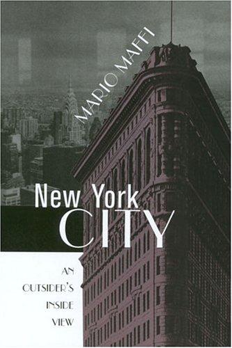 NEW YORK CITY: AN OUTSIDER'S INSIDE VIEW (URBAN LIFE & URBAN LANDSCAPE) PDF
