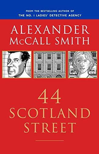 44 Scotland Street (44 Scotland Street Series, Book 1) by McCall Smith, Alexander/ McIntosh, Iain (ILT)