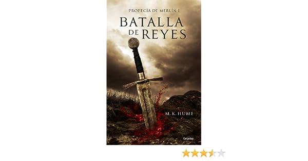 Batalla de reyes (Profecía de Merlín 1) (Spanish Edition)
