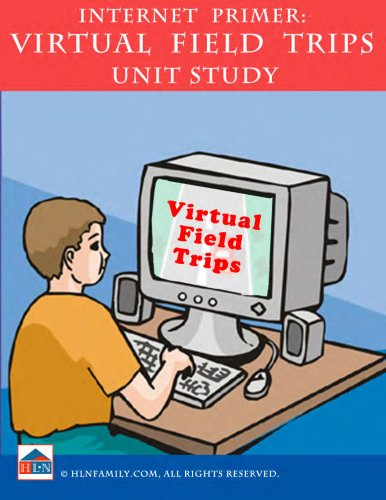 Online Expeditions & Virtual Field Trips Unit Study