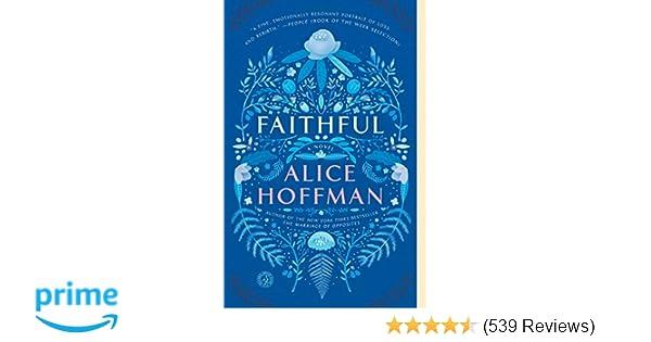 2c8aefd75327 Faithful: A Novel: Alice Hoffman: 9781476799223: Amazon.com: Books