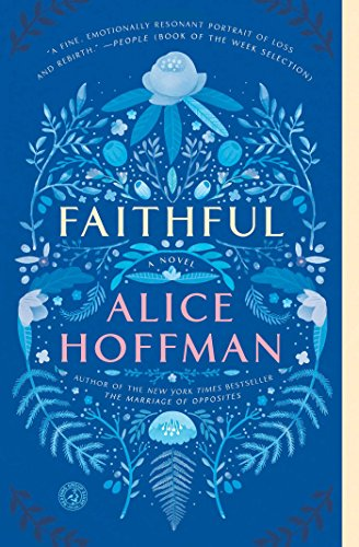 Faithful a novel kindle edition by alice hoffman literature faithful a novel by hoffman alice fandeluxe Image collections