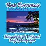 Kona Forevermore-A Kid's Guide to Kona Hawaii